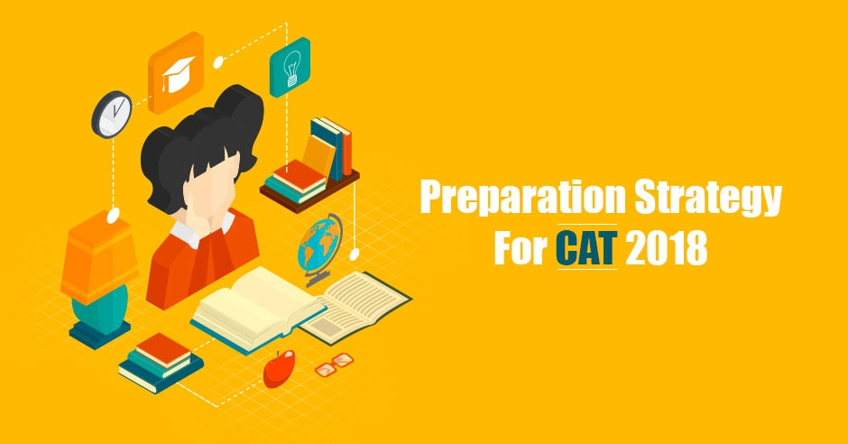 Preparation Strategy For CAT 2018